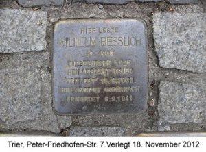 Stolperstein Wilhelm Besslich, Trier, Peter-Friedhofen-Str. 7. Verlegt 18. November 2012