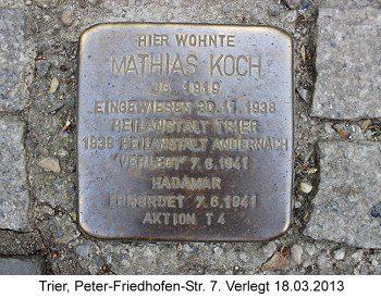 Stolperstein Mathias Koch, Trier, Peter-Friedhofen-Str. 7, verlegt 18.03.2013