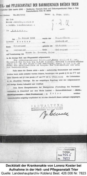 Deckblatt der Krankenakte von Lorenz Koster bei Aufnahme in der Heil- und Pflegeanstalt Trier, Quelle: Landeshauptarchiv Koblenz Best. 426.006 Nr. 7823