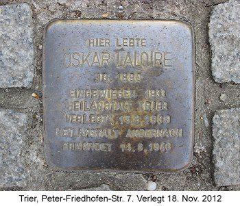 Stolperstein Oskar Laloire,Trier, Peter-Friedhofen-Str. 7. Verlegt 18. Nov. 2012