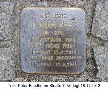 Stolperstein Johann Maes, Trier, Peter-Friedhofen-Straße 7, Verlegt 18.11.2012