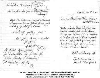 19. März 1940 und 15. September 1940: Schreiben von Frau Maes an  Anstaltsleiter in Andernach: Bitte um Besuchstermine...  Quelle: Landeshauptarchiv Koblenz Best. 426.006 Nr. 456