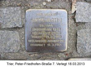 Stolperstein Anton Martini, Trier, Peter-Friedhofen-Straße 7,  Verlegt 18. März 2013