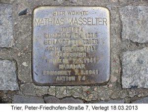 Stolperstein Mathias Masselter, Trier, Peter-Friedhofen-Straße 7, Verlegt 18.03.2013