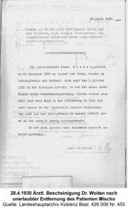 28.4.1930 Ärztl. Bescheinigung Dr. Woitan nach unerlaubter Entfernung des Patienten Mischo, Quelle: Landeshauptarchiv Koblenz Best. Koblenz Best. 426.006 Nr. 455