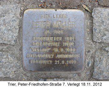 Stolperstein Peter Müller, Trier, Peter-Friedhofen-Straße 7, verlegt 18.11. 2012