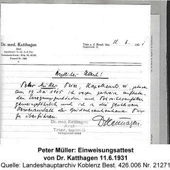Peter Müller: Einweisungsattest von Dr. Katthagen 11.6.1931, Quelle: Landeshauptarchiv Koblenz Best. 426.006 Nr. 21271