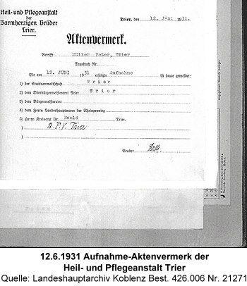 12.6.1931 Aufnahme-Aktenvermerk der  Heil- und Pflegeanstalt Trier, Quelle: Landeshauptarchiv Koblenz Best. 426.006 Nr. 21271