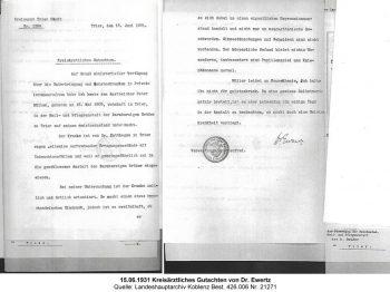 15.06.1931 Kreisärztliches Gutachten von Dr. Ewertz, Quelle: Landeshauptarchiv Koblenz Best. 426.006 Nr. 21271