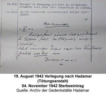 19. August 1942 Verlegung nach Hadamar (Tötungsanstalt) 04. November 1942 Sterbeeintrag Quelle: Archiv der Gedenkstätte Hadamar