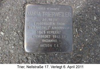 Stolperstein Maria Trierweiler, Trier, Nellstraße 17, Verlegt 6. April 2011