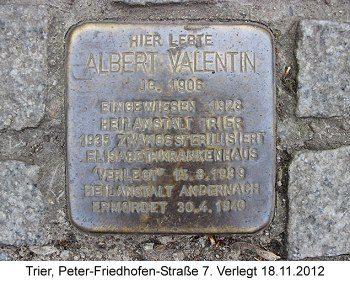 Stolperstein Albert Valentin, Trier, Peter-Friedhofen-Straße 7, verlegt 18.11.2012