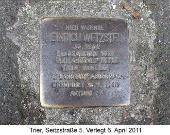 Stolperstein Heinrich Wetzstein, Trier, Seitzstraße 5. Verlegt 6. April 2011