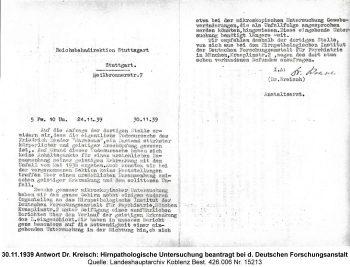 30.11.1939 Antwort Dr. Kreisch: Hirnpathologische Untersuchung beantragt bei d. Deutschen Forschungsanstalt, Quelle: Landeshauptarchiv Koblenz Best. 426.006 Nr. 15213