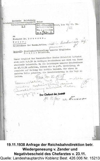 19.11.1938 Anfrage der Reichsbahndirektion betr. Wiedergenesung v. Zender und Negativbescheid des Chefarztes v. 23.11., Quelle: Landeshauptarchiv Koblenz Best. 426.006 Nr. 15213