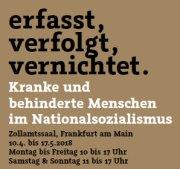 """Bild zur Wanderausstellung """"erfasst, verfolgt, vernichtet. Kranke und behinderte Menschen im Nationalsozialismus"""". in Frankfurt/Main vom 10.04. bis 17.05.2018"""