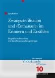 """Buchvover Zwangssterilisation und """"Euthanasie"""" im Erinnern und Erzählen"""