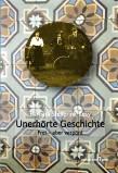 Buchcover Unerhörte Geschichte, Frei - aber verpönt