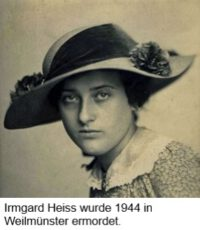 Irmgard Heiss wurde 1944 in Weilmünster ermordet.
